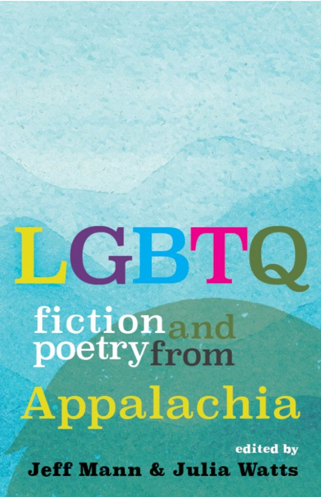 Cover Of LGBTQ FICTION AND POETRY FROM APPALACHIA Jeff Mann